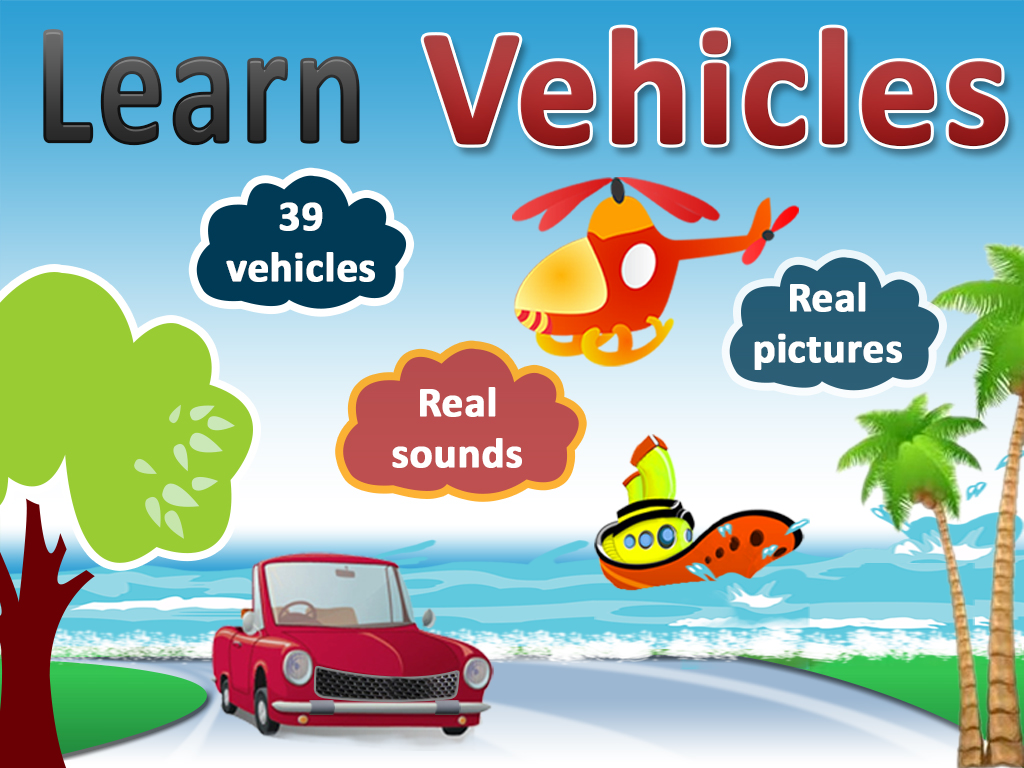 ... fun vehicles will help your child to identify many commonly seen land
